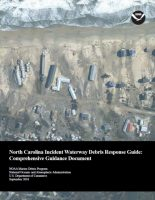 The North Carolina Incident Waterway Debris Response Guide, includes information on addressing waterway debris. Photo: NOAA